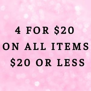 4 For $20 On All Items $20 Or Lower